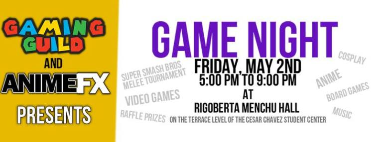 GAME NIGHT: presented by The Gaming Guild and AnimeFX